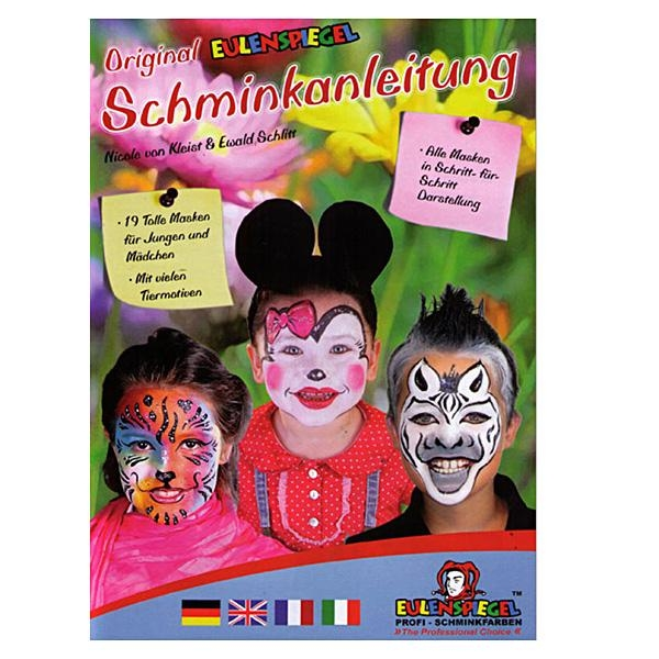 Schminkanleitung, 19 tolle Masken, Schritt-für-Schritt Anleitungen, Autoren Nicole v. Kleist und Ewald Schlitt