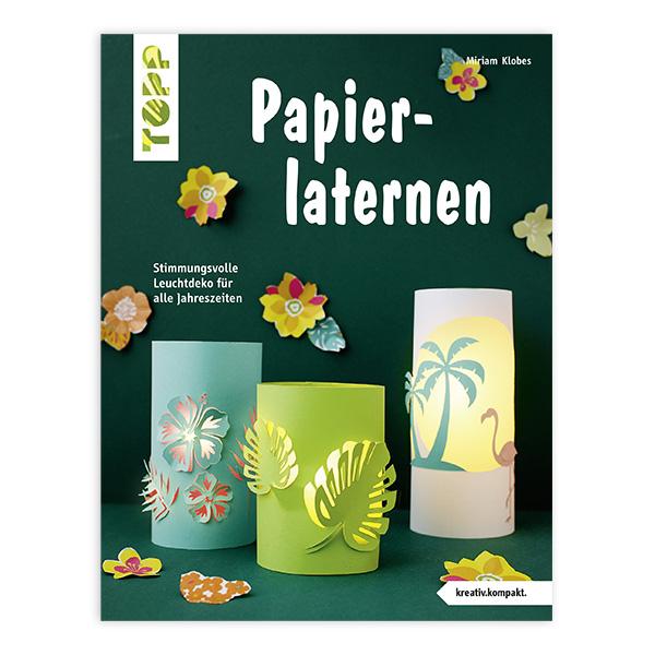 Papierlaternen basteln