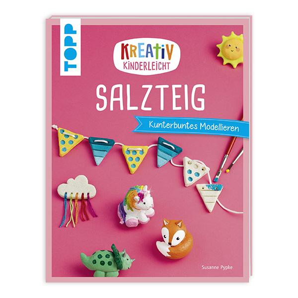 Kreativ Kinderleicht - Salzteig